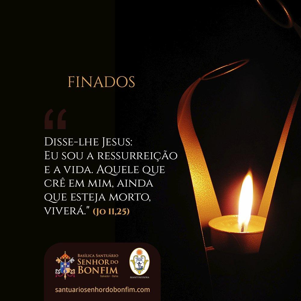 Basílica Santuário do Senhor do Bonfim celebra o dia de Finados