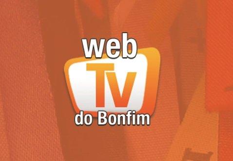 WEB TV do Bonfim retoma transmiss�es nesta quarta-feira (15)