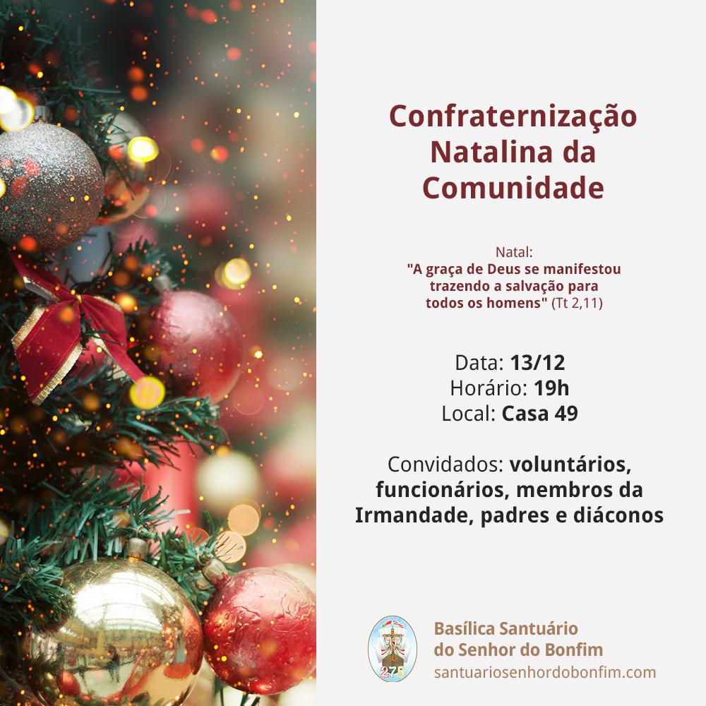 Confraternização Natalina da Comunidade e da Devoção 2019