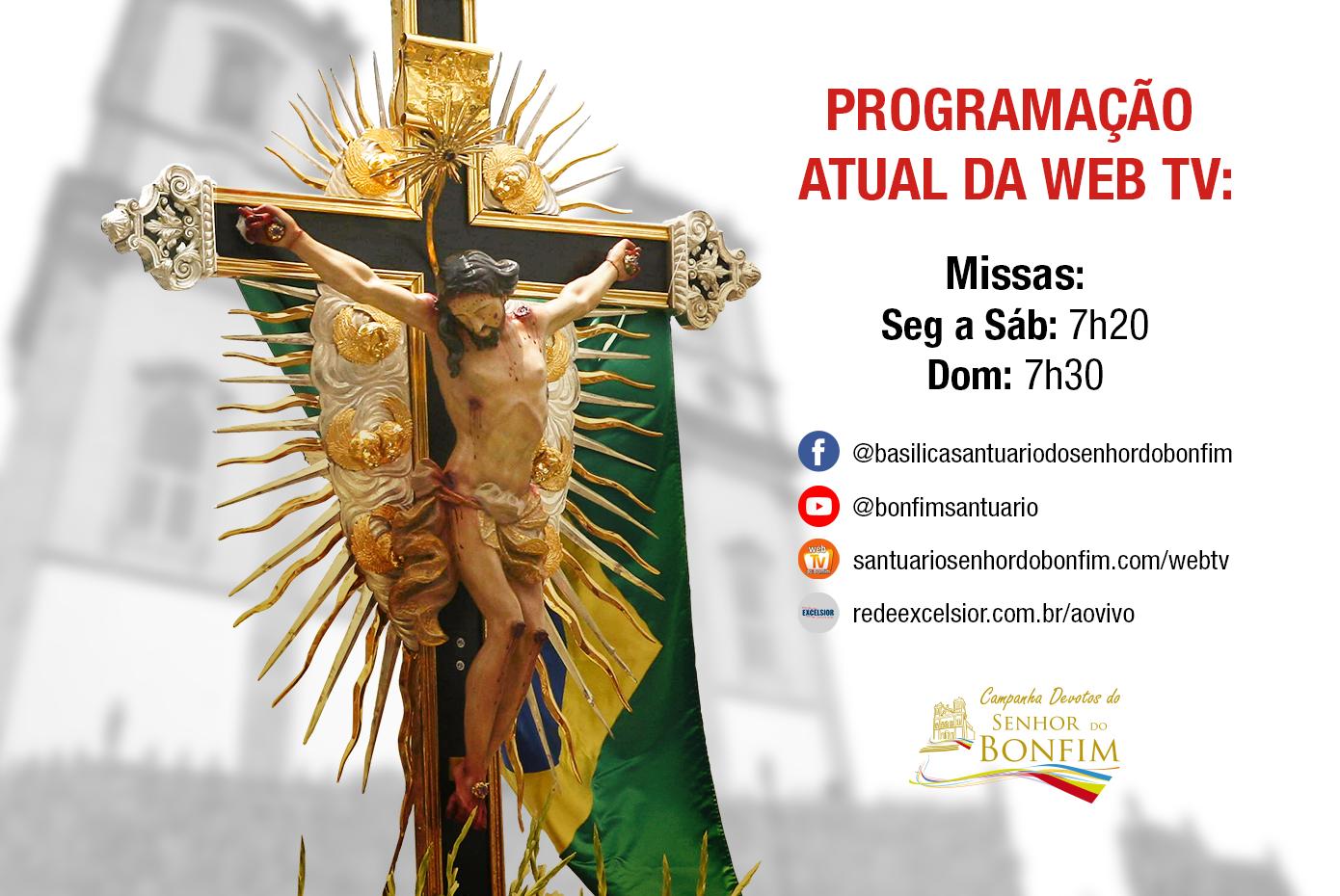 Acompanhe nossa programação na Web TV do Bonfim!