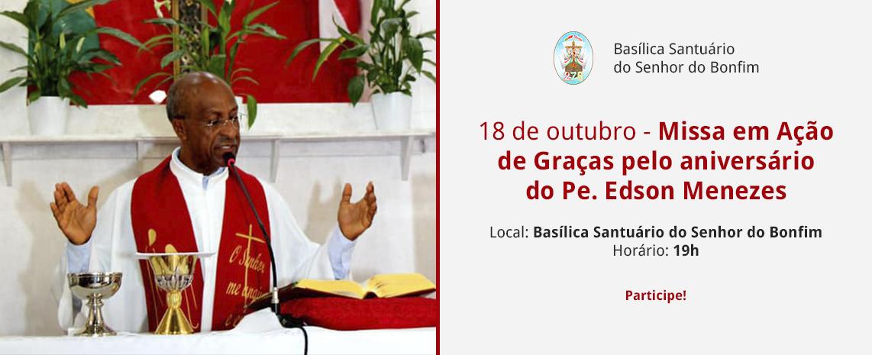Missa em ação de graças pelo aniversário do Pe. Edson Menezes
