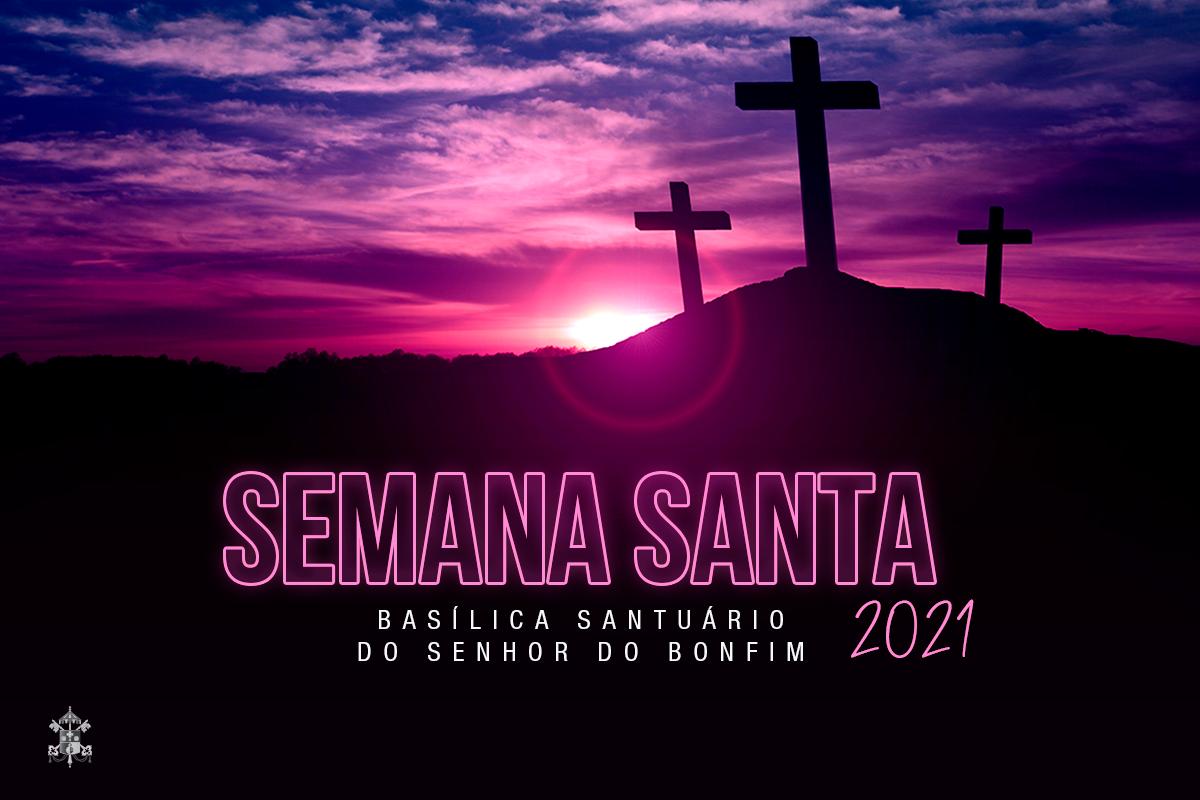Basílica do Bonfim divulga programação da Semana Santa